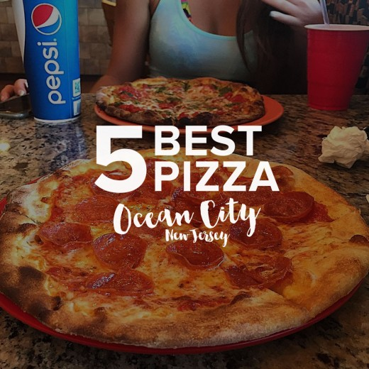 Top 5 Best Pizza Ocean City NJ