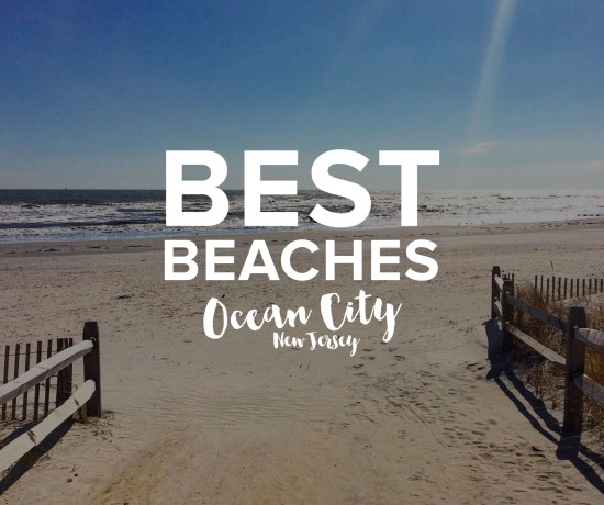 Best Beaches in Ocean City NJ OCNJ
