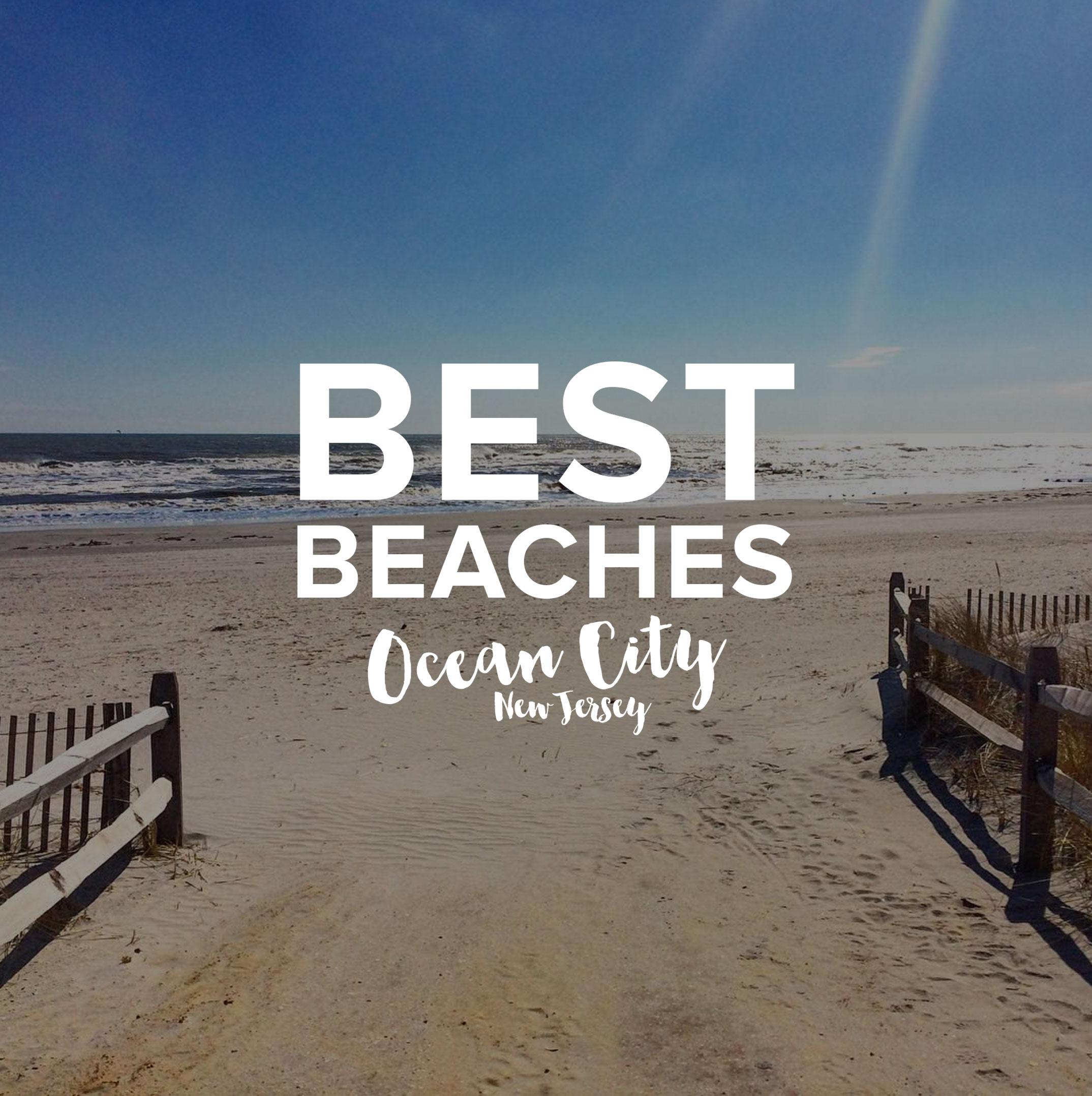 The 10 Best Beaches in Ocean City NJ | I Love OCNJ